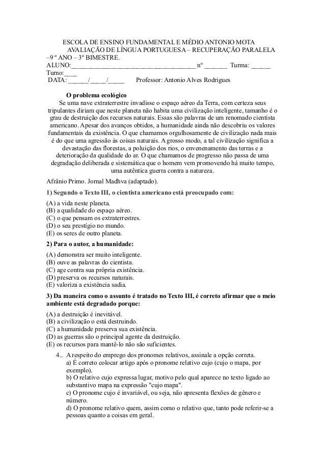 ESCOLA DE ENSINO FUNDAMENTAL E MÉDIO ANTONIO MOTA AVALIAÇÃO DE LÍNGUA PORTUGUESA – RECUPERAÇÃO PARALELA –9 º ANO – 3º BIME...