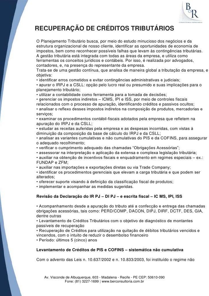 RECUPERAÇÃO DE CRÉDITOS TRIBUTÁRIOSO Planejamento Tributário busca, por meio do estudo minucioso dos negócios e daestrutur...