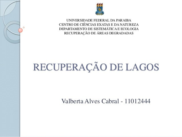 UNIVERSIDADE FEDERAL DA PARAIBA    CENTRO DE CIÊNCIAS EXATAS E DA NATUREZA    DEPARTAMENTO DE SISTEMÁTICA E ECOLOGIA      ...