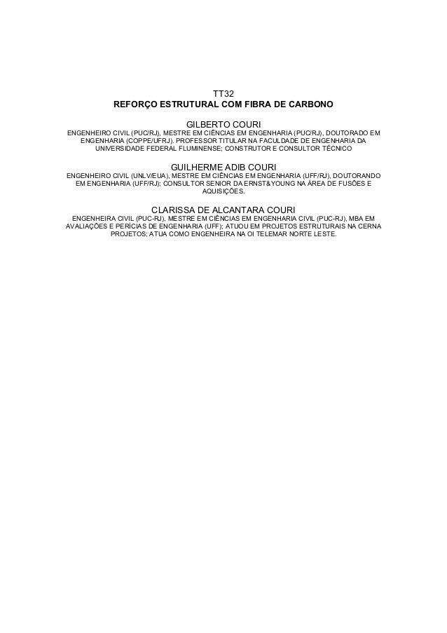 TT32            REFORÇO ESTRUTURAL COM FIBRA DE CARBONO                               GILBERTO COURIENGENHEIRO CIVIL (PUC/...