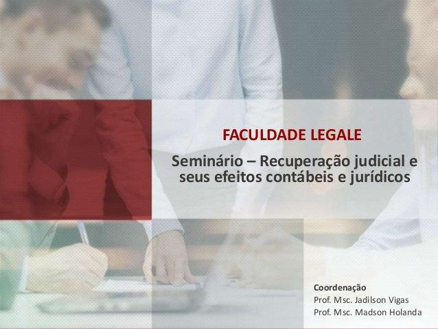 São Paulo, 30 de maio de 2015. Seminário - Recuperação judicial e seus efeitos contábeis e jurídicos TEORIA DE FINANÇAS Pr...