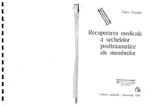 Recuperarea-medicala-a-sechelelor-posttraumatice-ale-membrelor-sbenghe