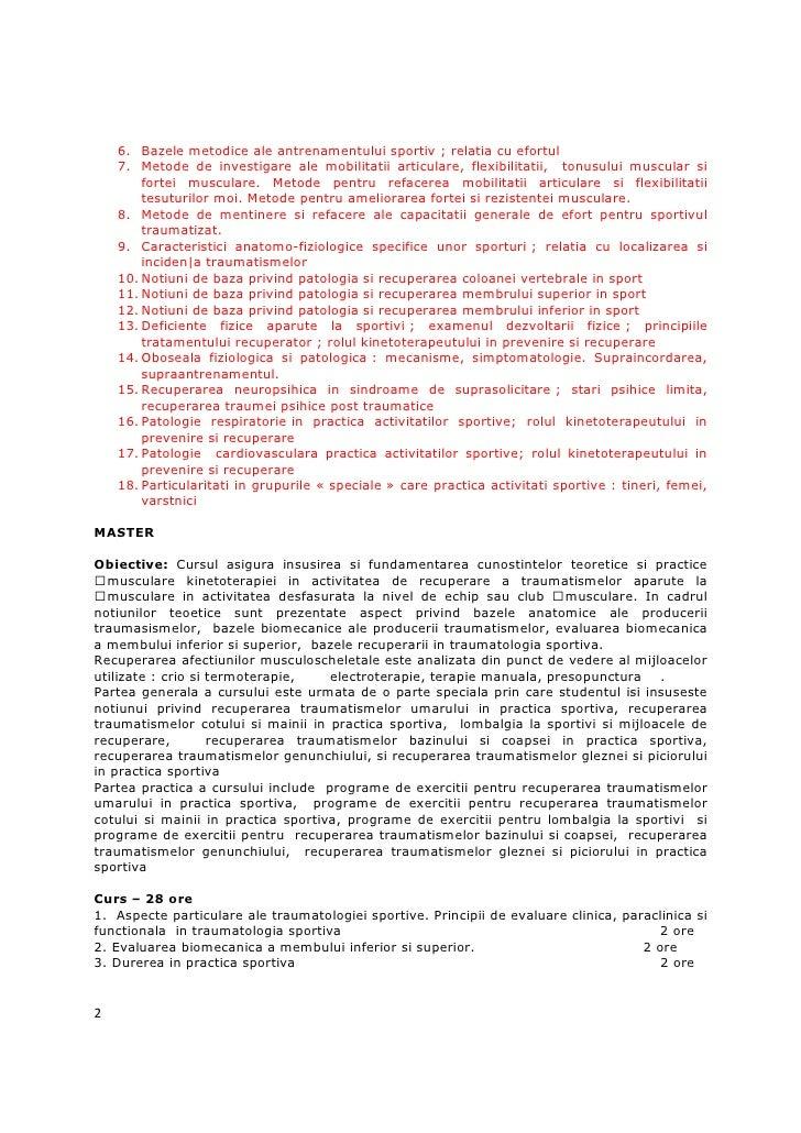 6. Bazele metodice ale antrenamentului sportiv ; relatia cu efortul    7. Metode de investigare ale mobilitatii articulare...