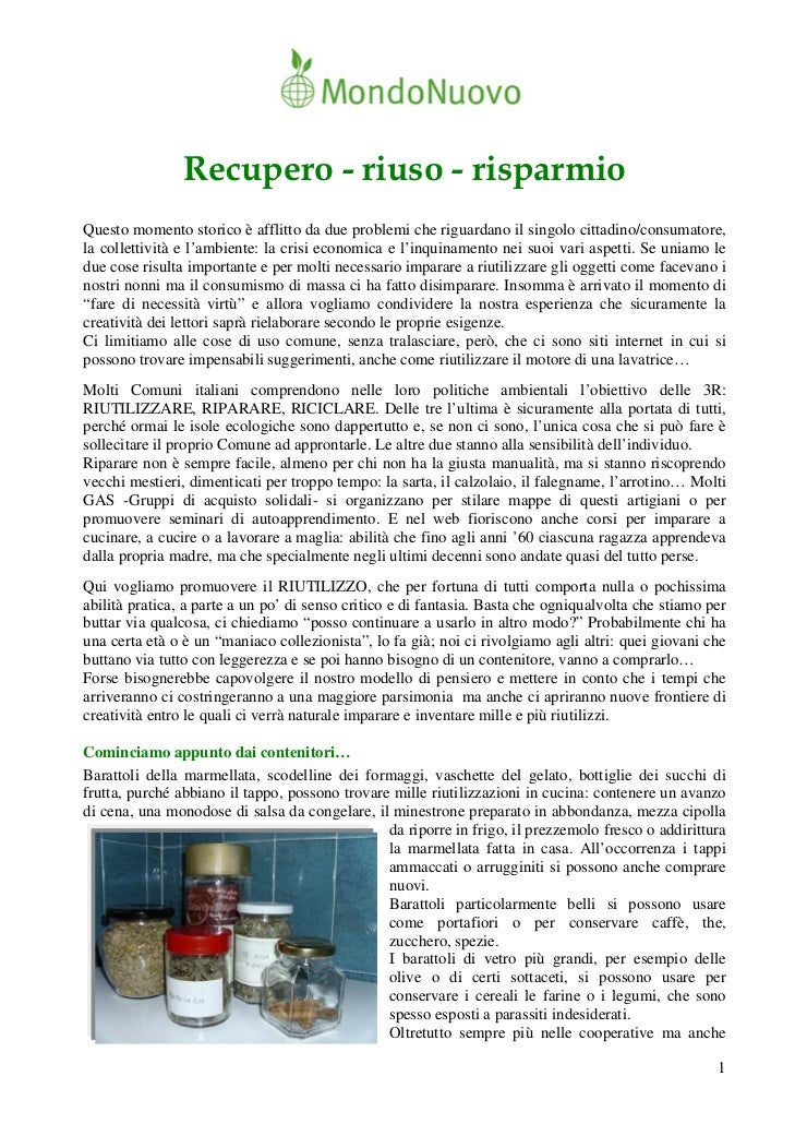 Recupero - riuso - risparmioQuesto momento storico è afflitto da due problemi che riguardano il singolo cittadino/consumat...