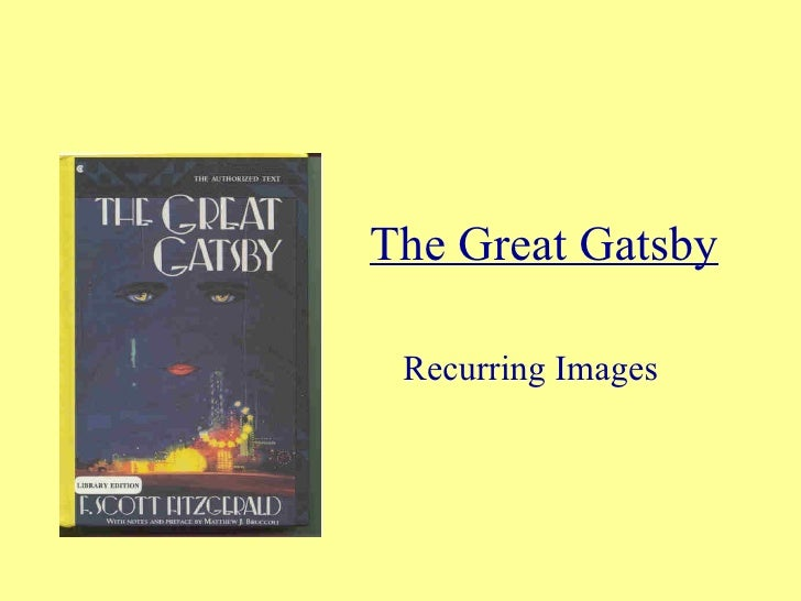 The Great Gatsby Recurring Images