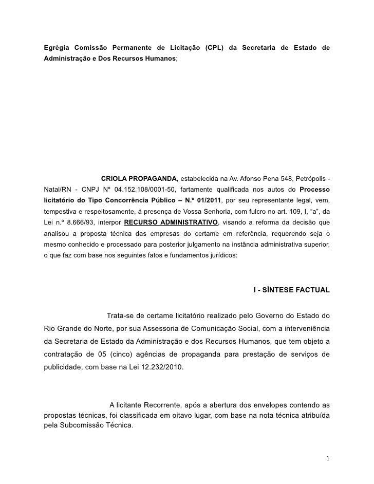 Egrégia Comissão Permanente de Licitação (CPL) da Secretaria de Estado deAdministração e Dos Recursos Humanos;            ...