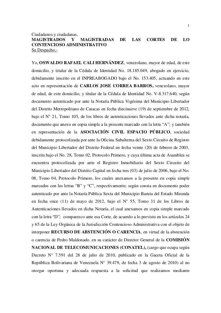 1Ciudadanos y ciudadanas,MAGISTRADOS Y MAGISTRADAS                         DE     LAS     CORTES        DE     LOCONTENCIO...