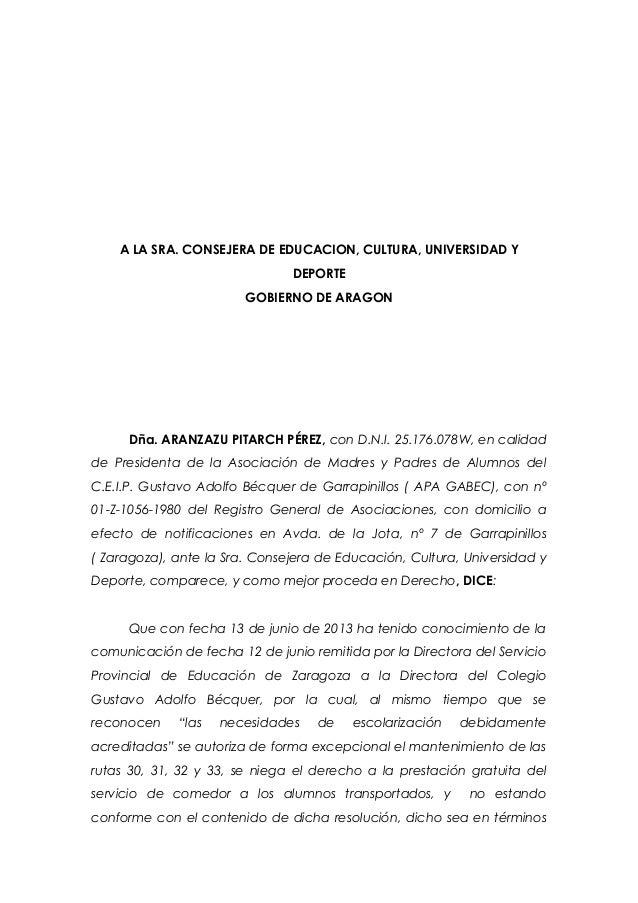 A LA SRA. CONSEJERA DE EDUCACION, CULTURA, UNIVERSIDAD Y DEPORTE GOBIERNO DE ARAGON Dña. ARANZAZU PITARCH PÉREZ, con D.N.I...