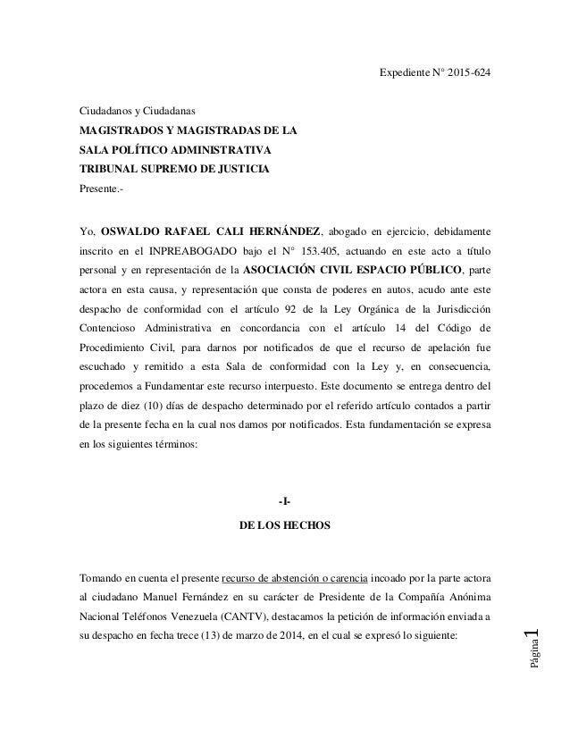 Página1 Expediente N° 2015-624 Ciudadanos y Ciudadanas MAGISTRADOS Y MAGISTRADAS DE LA SALA POLÍTICO ADMINISTRATIVA TRIBUN...