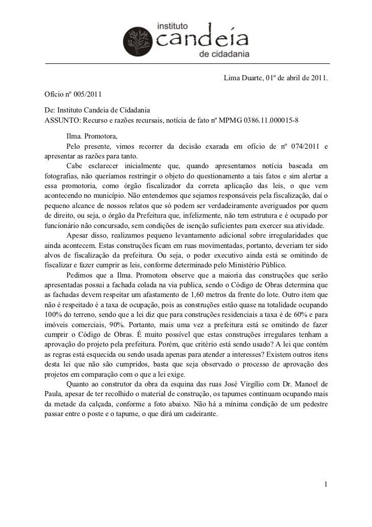 Lima Duarte, 01º de abril de 2011.Ofício nº 005/2011De: Instituto Candeia de CidadaniaASSUNTO: Recurso e razões recursais,...