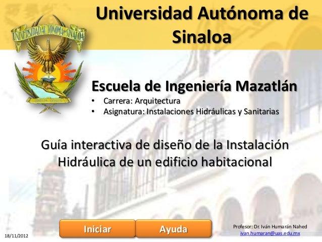 Universidad Autónoma de                                       Sinaloa                            Escuela de Ingeniería Maz...