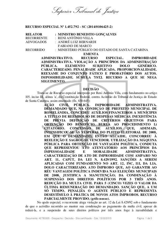 Superior Tribunal de Justiça RECURSO ESPECIAL Nº 1.452.792 - SC (2014/0106425-2) RELATOR : MINISTRO BENEDITO GONÇALVES REC...
