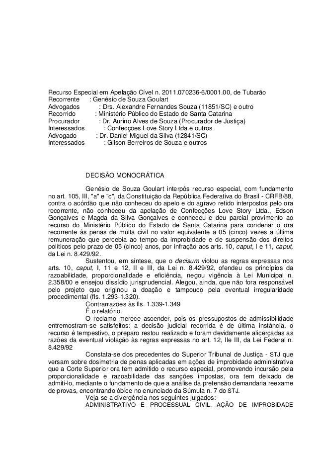 Recurso Especial em Apelação Cível n. 2011.070236-6/0001.00, de Tubarão Recorrente : Genésio de Souza Goulart Advogados : ...