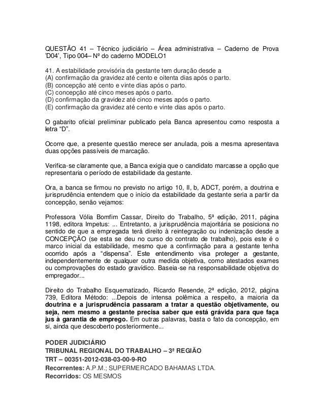 QUESTÃO 41 – Técnico judiciário – Área administrativa – Caderno de Prova'D04', Tipo 004– Nº do caderno MODELO141. A estabi...