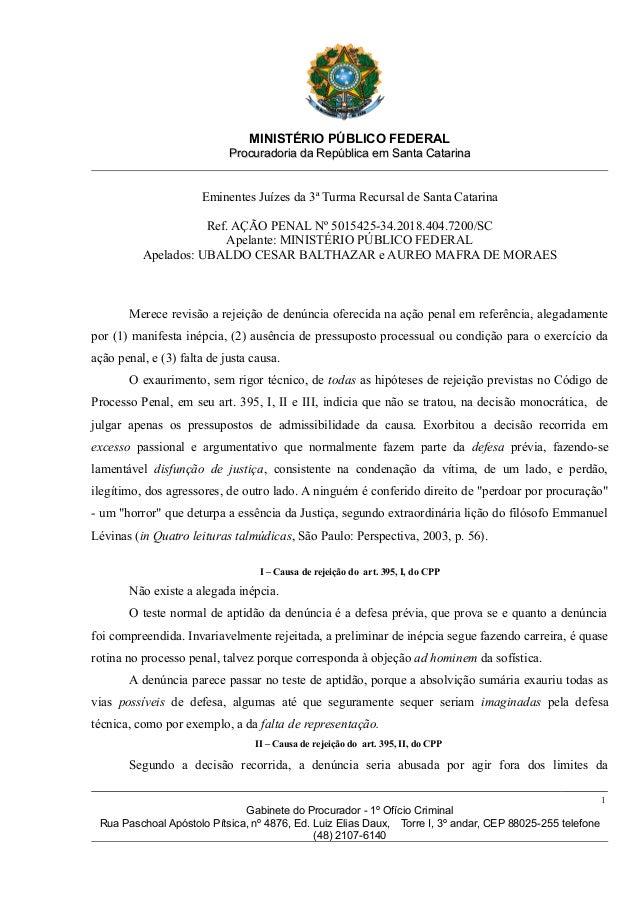 MINISTÉRIO PÚBLICO FEDERAL Procuradoria da República em Santa CatarinaProcuradoria da República em Santa Catarina Eminente...