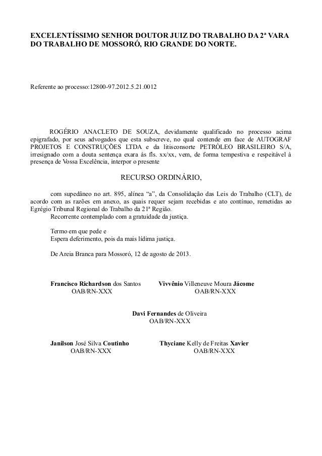 EXCELENTÍSSIMO SENHOR DOUTOR JUIZ DO TRABALHO DA 2ª VARA DO TRABALHO DE MOSSORÓ, RIO GRANDE DO NORTE. Referente ao process...