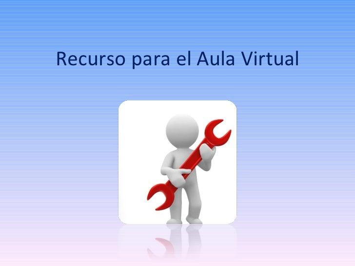 Recurso para el Aula Virtual