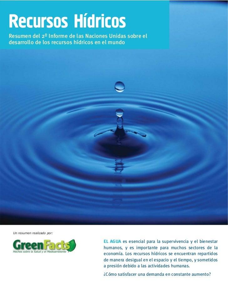 Recursos HidricosResumen del 2º Informe de las Naciones Unidas sobre eldesarrollo de los recursos hídricos en el mundo Un ...