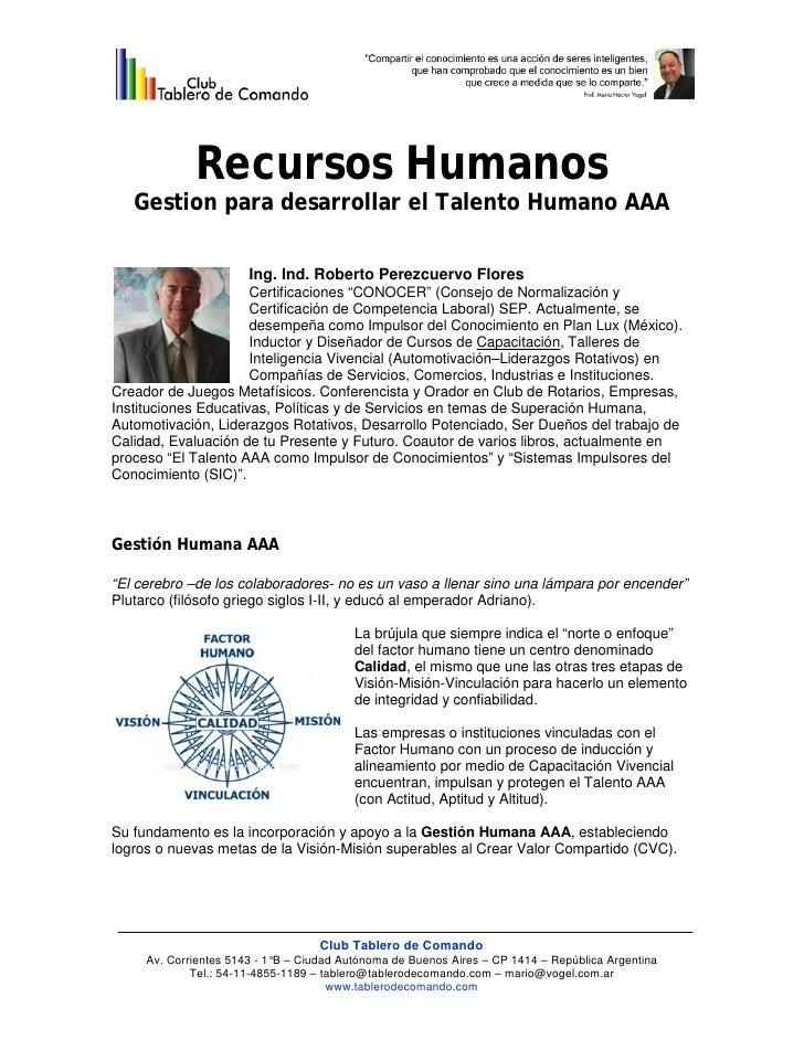 Recursos Humanos   Gestion para desarrollar el Talento Humano AAA                       Ing. Ind. Roberto Perezcuervo Flor...