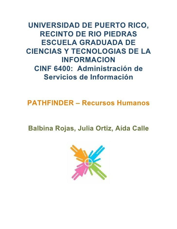 UNIVERSIDAD DE PUERTO RICO,    RECINTO DE RIO PIEDRAS     ESCUELA GRADUADA DE CIENCIAS Y TECNOLOGIAS DE LA          INFORM...
