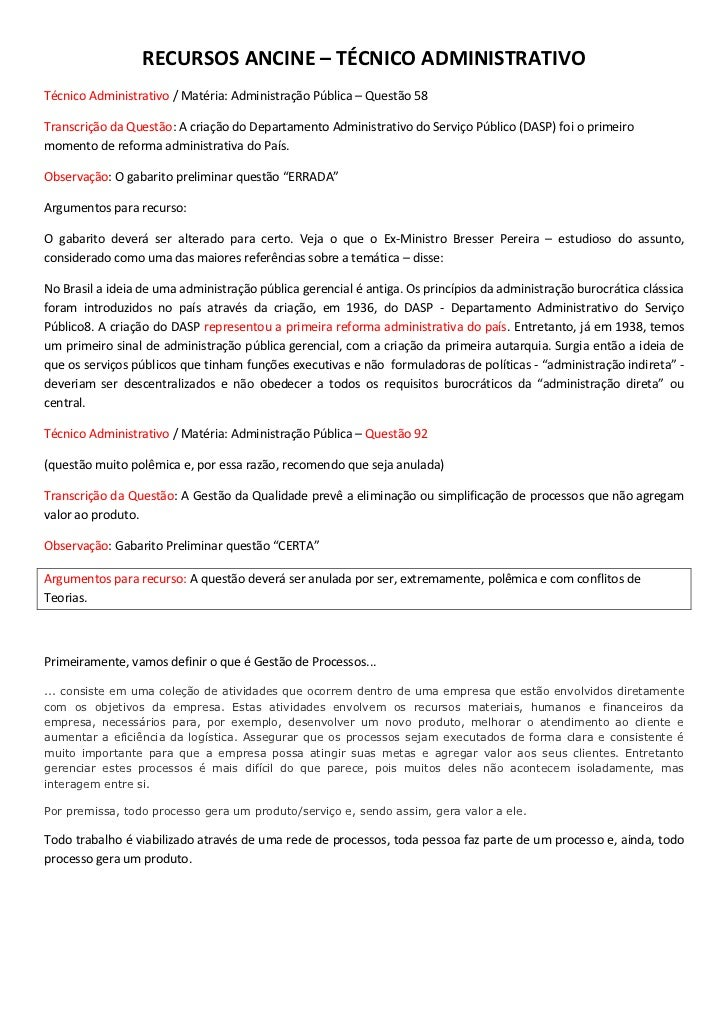RECURSOS ANCINE – TÉCNICO ADMINISTRATIVOTécnico Administrativo / Matéria: Administração Pública – Questão 58Transcrição da...