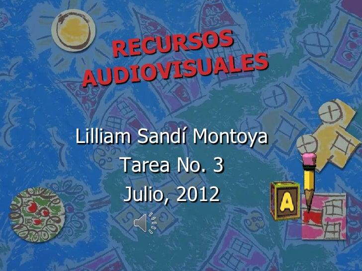 Lilliam Sandí Montoya      Tarea No. 3       Julio, 2012