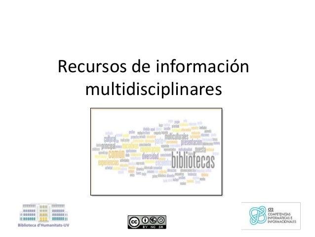 Recursos de información   multidisciplinares