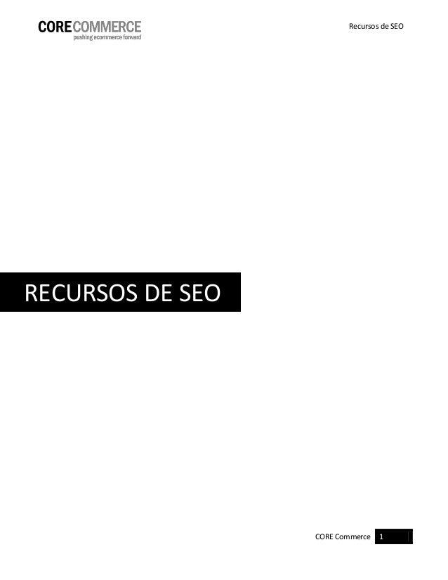 CORE Commerce 1  Recursos de SEO  RECURSOS DE SEO