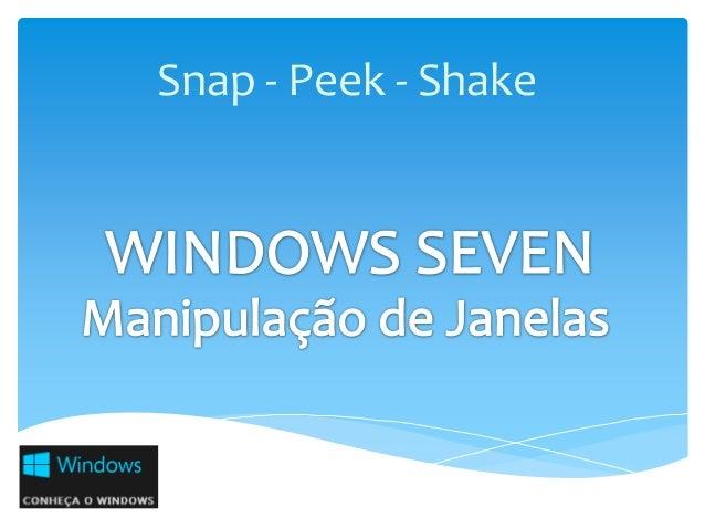 Snap - Peek - Shake