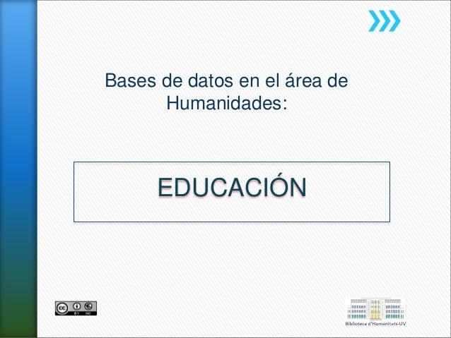 Bases de datos en el área de Humanidades: EDUCACIÓN