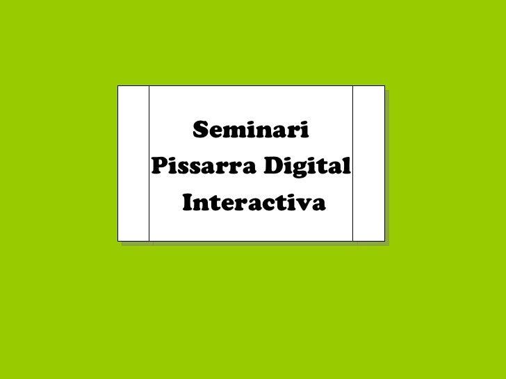 Seminari Pissarra Digital Interactiva