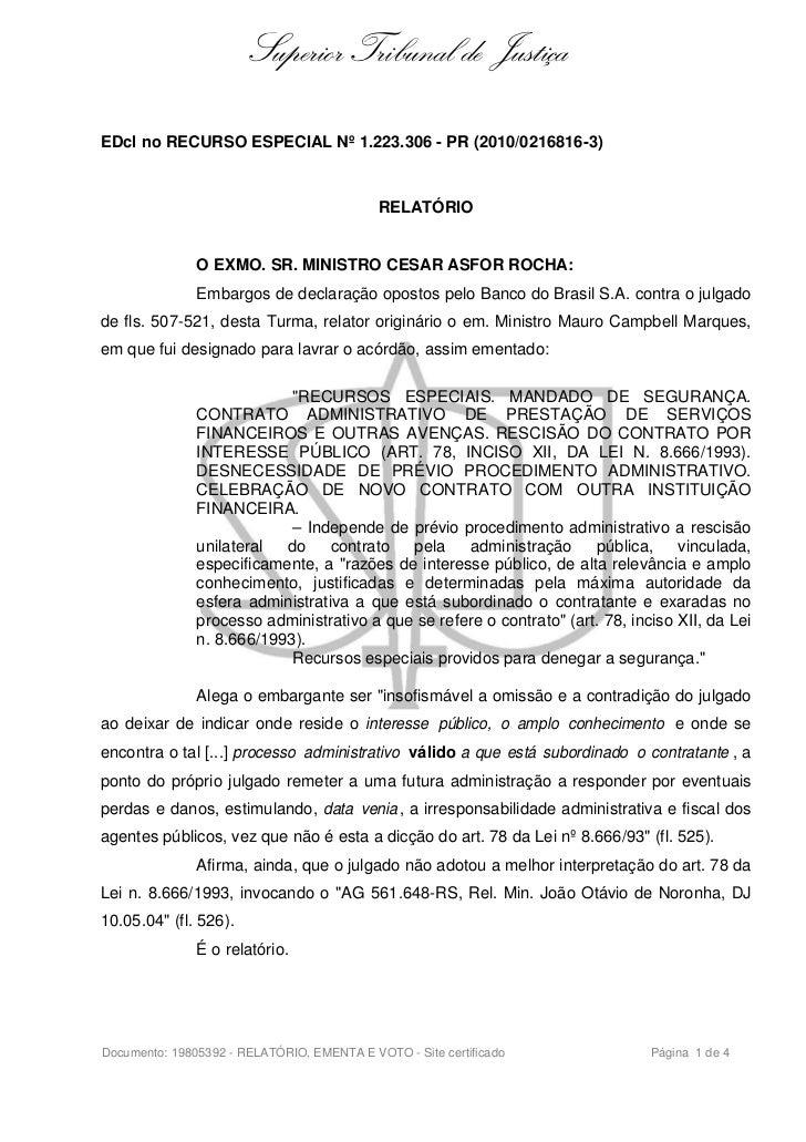 Superior Tribunal de JustiçaEDcl no RECURSO ESPECIAL Nº 1.223.306 - PR (2010/0216816-3)                                   ...