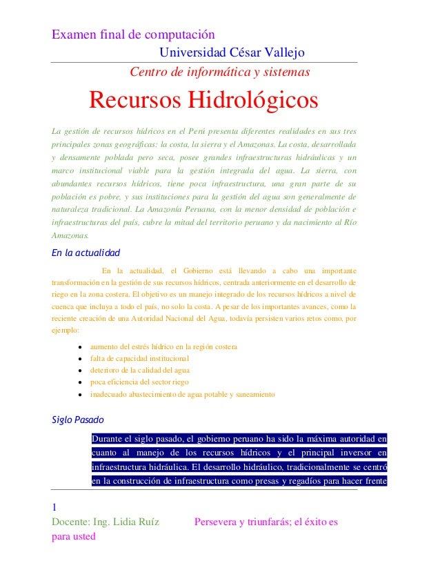 Examen final de computación Universidad César Vallejo Centro de informática y sistemas  Recursos Hidrológicos La gestión d...