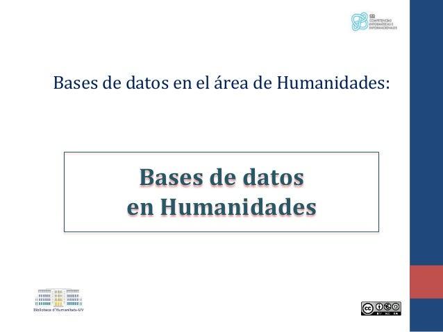 Bases de datos en el área de Humanidades: Bases de datos en Humanidades