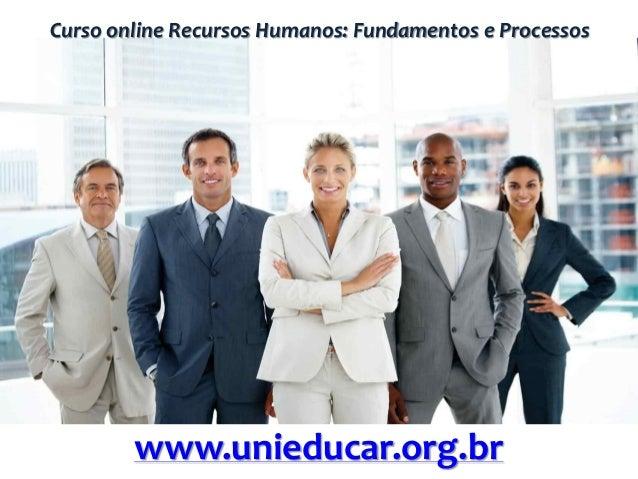 Curso online Recursos Humanos: Fundamentos e Processos www.unieducar.org.br