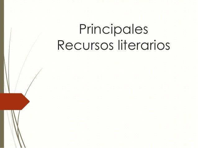 Principales Recursos literarios