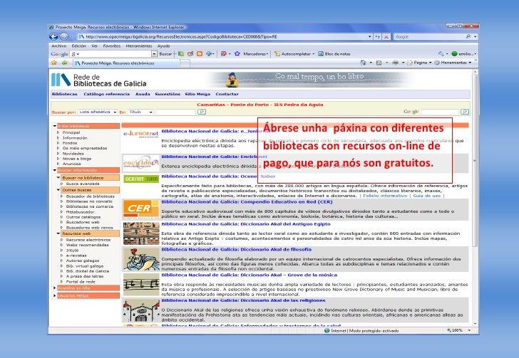 Ábrese unha páxina con diferentes bibliotecas con recursos on-line de pago, que para nós son gratuitos.