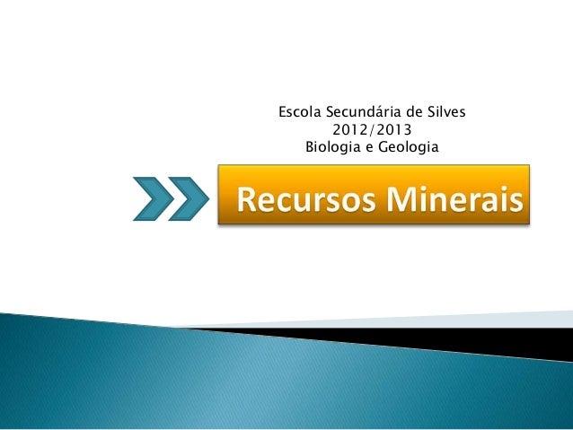 Escola Secundária de Silves2012/2013Biologia e Geologia