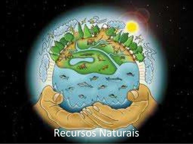 Recursos Naturais