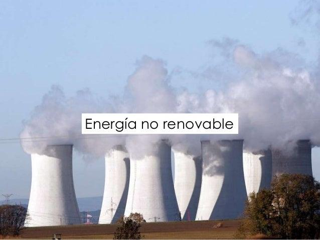 Recursos no renovables - Fotos energias renovables ...