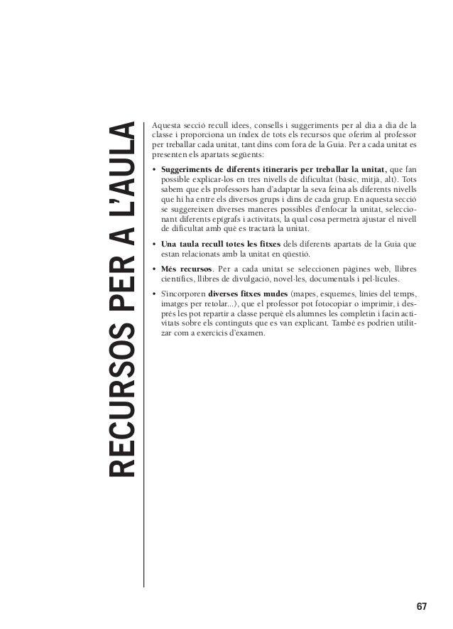 30/7/08  15:47  RECURSOS PER A L'AULA  830992 _ 0067-0148.qxd  Página 67  Aquesta secció recull idees, consells i suggerim...