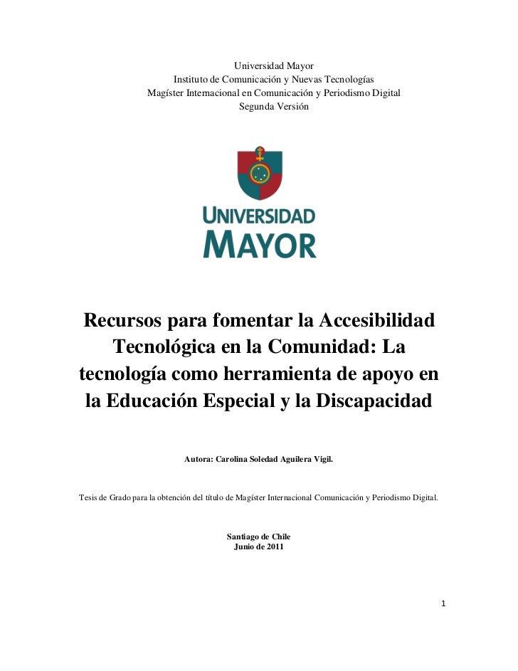 Universidad Mayor                        Instituto de Comunicación y Nuevas Tecnologías                   Magíster Interna...