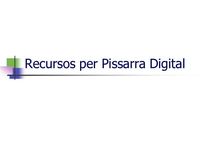 Recursos per Pissarra Digital<br />