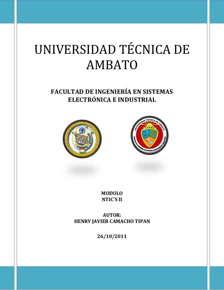 UNIVERSIDAD TÉCNICA DE       AMBATO  FACULTAD DE INGENIERÍA EN SISTEMAS      ELECTRÓNICA E INDUSTRIAL                 MODU...