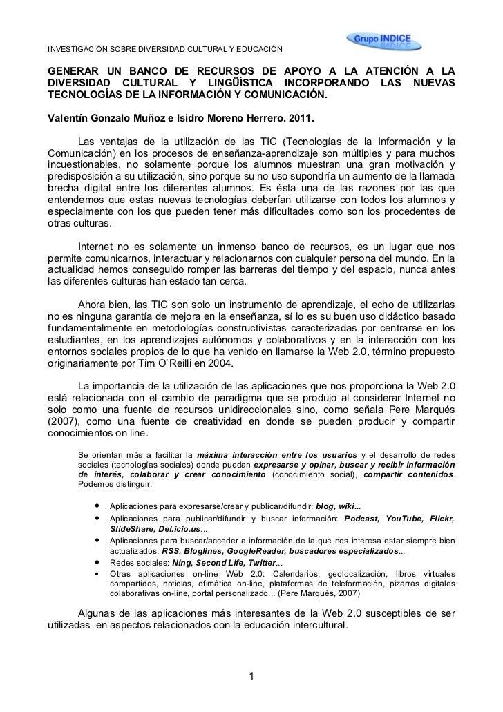 INVESTIGACIÓN SOBRE DIVERSIDAD CULTURAL Y EDUCACIÓNGENERAR UN BANCO DE RECURSOS DE APOYO A LA ATENCIÓN A LADIVERSIDAD CULT...