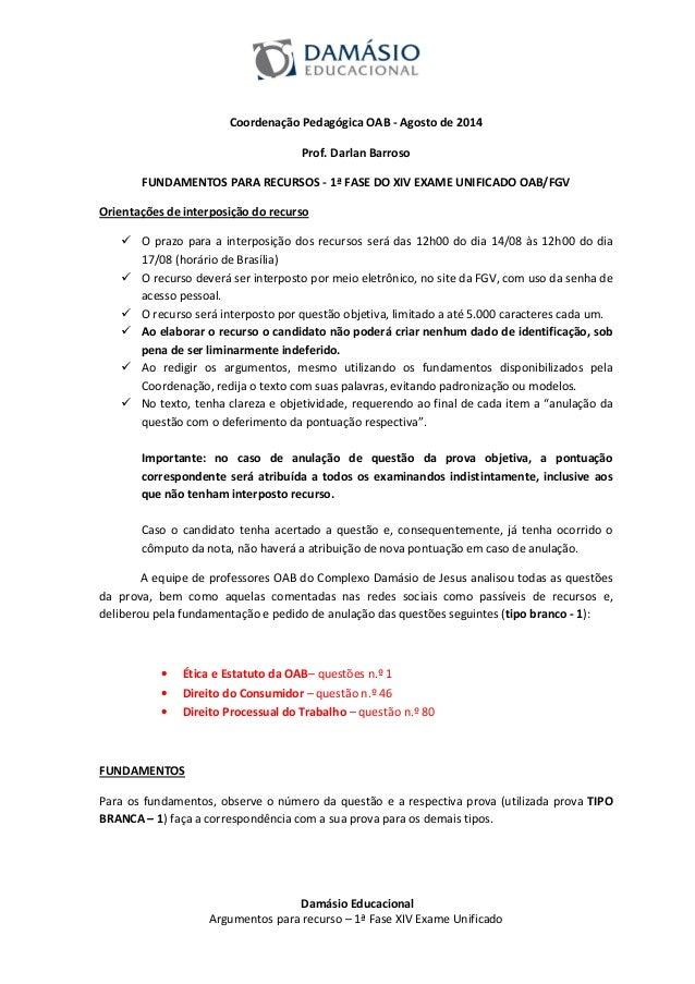 Coordenação Pedagógica OAB - Agosto de 2014  Prof. Darlan Barroso  FUNDAMENTOS PARA RECURSOS - 1ª FASE DO XIV EXAME UNIFIC...