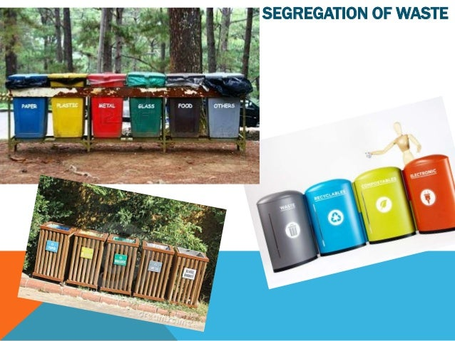SEGREGATION OF WASTE
