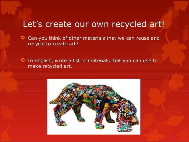 recycled art powerpoint