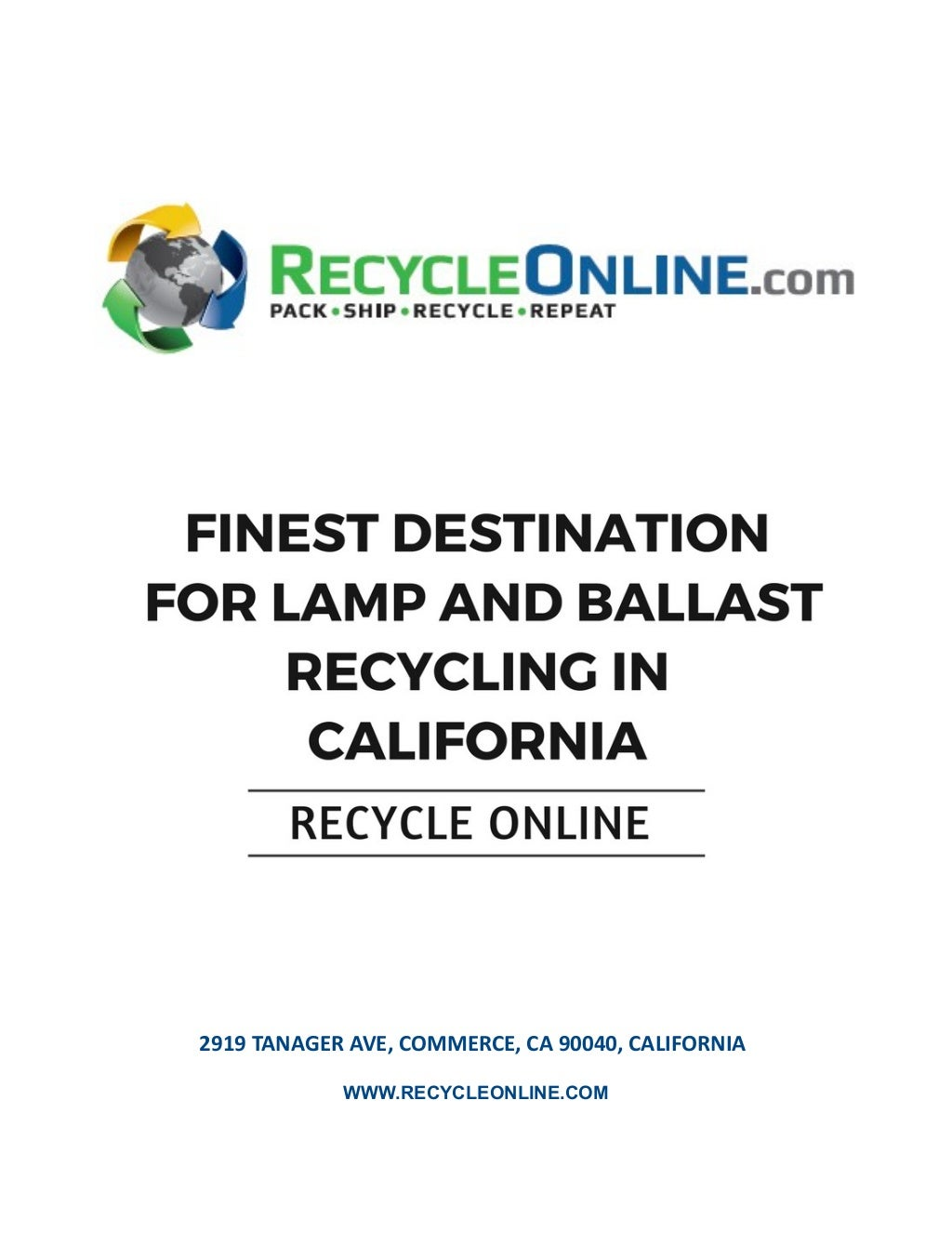 Finest Destination for Lamp and Ballast Recycling in California - Recycle Online