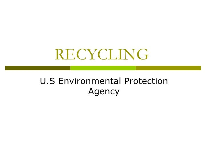 RECYCLING  U.S Environmental Protection  Agency